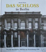 Das Schloss in Berlin 1918 – 1950 Petras