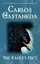 The Eagle's Gift by Castaneda, Carlos