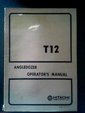 HITACHI T12 ANGLEDOZER OPERATORS MANUAL