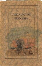 UNDAUNTED PIONEERS - Traveled The Oregon Trail, Hand-Colored Map, Signed - RARE