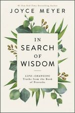 In Search of Wisdom: Life-Changing Truths in the Book of Proverbs (Hardback or C