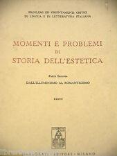 MOMENTI E PROBLEMI DI STORIA DELL ESTETICA Parte seconda Marzorati 1968 Libro