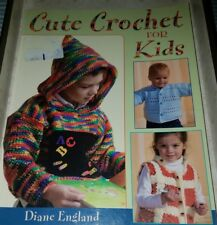 SP053 CUTE CROCHET FOR KIDS BY DIANE ENGLAND 2006 ~ 12 PROJECTS