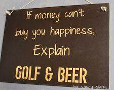 Golf Beer & Happiness Sign - Clubs Golfing Bag Cart Tee Shoes Umbrella