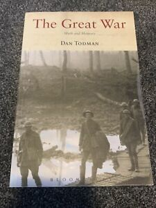The Great War: Myth and Memory by Dan Todman (Paperback, 2007)