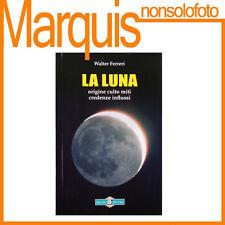 La Luna di Walter Ferreri   Gruppo 3 Editore   ISBN lib997