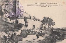 62 - cpa - HEBUTERNE -Château occupé par l'armée franç.