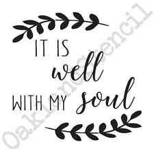 Inspirational Stencil*It is well with my soul w/leaves*12x12 for Signs Wood