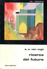 Alfred Elton Van Vogt RICERCA DEL FUTURO