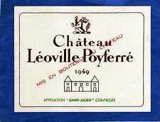 SAINT JULIEN 2E GCC VIEILLE ETIQUETTE CHATEAU LEOVILLE POYFERRE 1949  §14/02/17§
