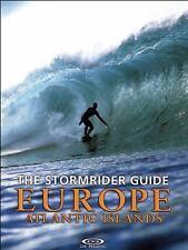The Stormrider Guide Europe: Atlantic Islands (Stormrider Surf Guides) (English