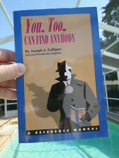 BOOK You Too Can Find Anybody A Reference Manual Joseph J Culligan Like-New Book
