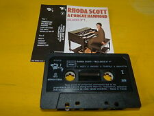 RHODA SCOTT - K7 audio / Audio tape !!! A L'ORGUE HAMMOND BALLADES N°1 !!!