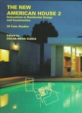 The New American House 2: Innovations in Residential De