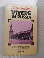 VIVERE IN RUSSIA Piero Ostellino Rizzoli 1977 libro di storia contemporanea