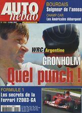 AUTO HEBDO n°1392 du 14 Mai 2003 WRC ARGENTINE FERRARI 2003 206RC CIVIC TYPE R