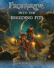 Frostgrave: Into the Breeding Pits by Joseph A. McCullough (Paperback, 2016)