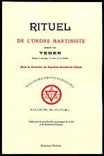 Rituel de l'Ordre Martiniste –Teder –Avec sa clef ! Martinisme – Papus