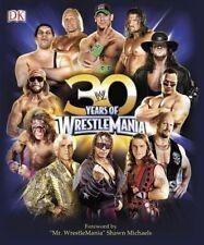 30 Years of WrestleMania (Wwe), Shields, Brian   Hardcover Book   9781465425089
