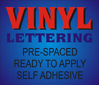Custom Cut Vinyl Letters & Number Wording , Pre-Spaced, Self adhesive stickers