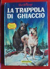 LA TRAPPOLA DI GHIACCIO ILL. GREENE WALT DISNEY MONDADORI 1962