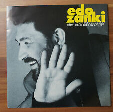 "Single 7"" EDO ZANKI - Wenn Unsre Liebe Noch Lebt  Süsse Lügen weaTOP!"