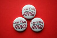 Bachelorette party Night Last Fling before the Ring Buttons Pin pinback wedding