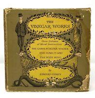 Edward Gorey - Vinegar Works - Incl Gashcrumb Tinies ALL 1st 1st w/ Slipcase