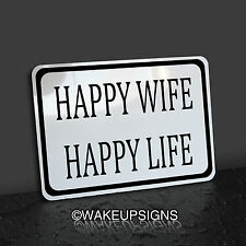 """HAPPY WIFE HAPPY LIFE SIGN 10"""" BY 7"""" WOMAN MAN CAVE FUNNY NOVELTY BAR WEDDING"""