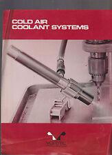 Vortec Corp Cold Air Coolant Systems Brochure 1975 Cincinnati Ohio