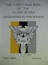 Thirty Year Book Class of 1924 United States Military Academy West Point Army