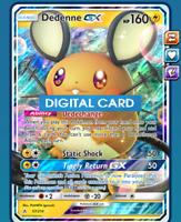 Dedenne GX 57/214 for Pokemon TCG Online PTCGO, Digital Card