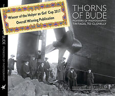 Thorns Of Bude Photographers Tintagel to Clovelly - From the Authors Signed Copy