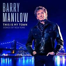 Barry Manilow - This Is My Town: Songs Of New York (NEW CD)