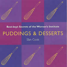 """AS NEW"" Puddings and Desserts: Best Kept Secrets of the Women's Institute, Cook"