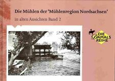 """Die Mühlen der """"Mühlenregion Nordsachsen"""" in alten Ansichten 2 - NEU"""