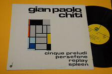 GIAN PAOLO CHITI LP PRELUDI PERSEFONE ORIG ITALY MINT ! CONTEMPORARY AVANT GARDE