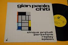 GIAN PAOLO CHITI LP PRELUDI PERSEFONE ORIG ITALY MINT ! CONTEMPORARY AVANT GARDE