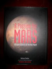 A PASSION FOR MARS-NEW-HARDCOVER W/JACKET-2008-LOADED WITH PICTURES-CHAIKIN-LOOK