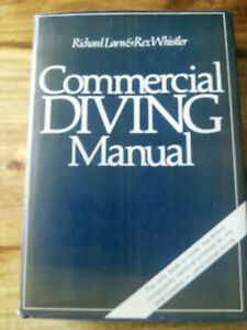 Commercial Diving Manual By Richard Larn & Rex Whistler