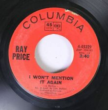Country 45 Ray Price - I Won'T Mention It Again / Kiss The World Goodbye On Colu