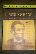 In Lincoln's Hand His Original Manuscripts Commentary by Distinguished Americans