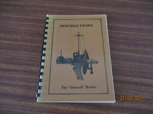 VINTAGE GRISWOLD KNITTER SOCK MACHINE INSTRUCTION BOOK REPRODUCTION