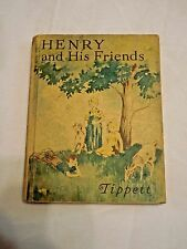 Henry and his Friends James S. Tippett   1939  Children's textbook