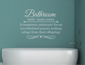 Humorous bathroom wall quote sticker
