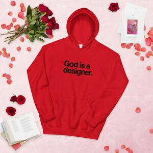 God Is A Designer Hoodie Gift Idea Motivational Inspirational Quote Men Women