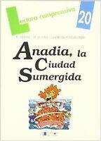 Anadia, la ciudad sumergida-cuaderno 20. ENVÍO URGENTE (ESPAÑA)