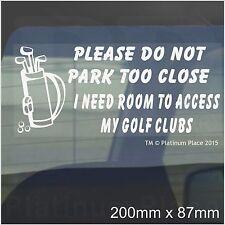 I Need Room To Access My Golf Clubs-Car Window Sticker-Fun Sign,Bag,Iron,Wood