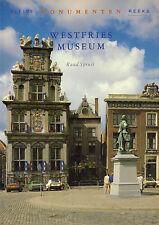 WESTFRIES MUSEUM (KLEINE MONUMENTEN REEKS) - Ruud Spruit