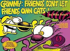 Grimmy: Friends Don't Let Friends Own Cats!